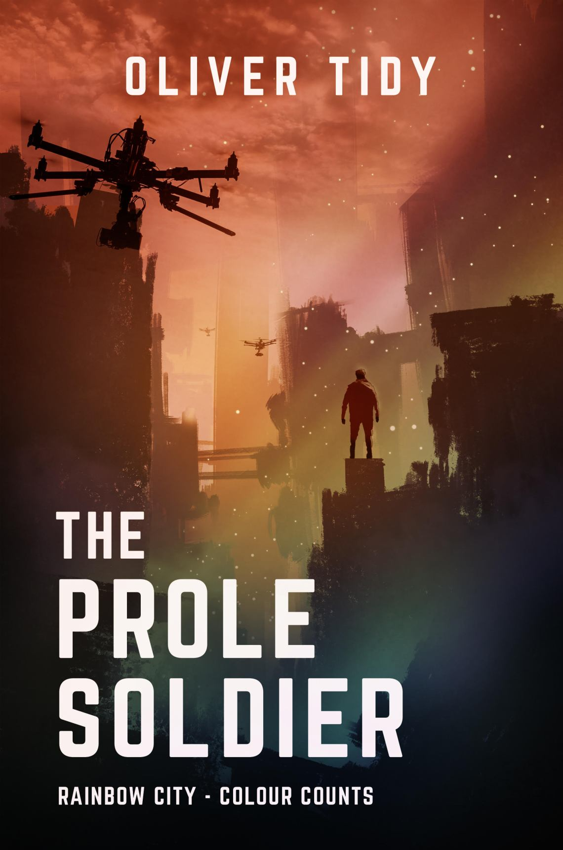 The Prole Soldier - Oliver Tidy - Book Cover