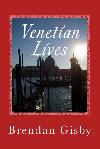 Venetian Lives - Brendan Gisby - Book Cover