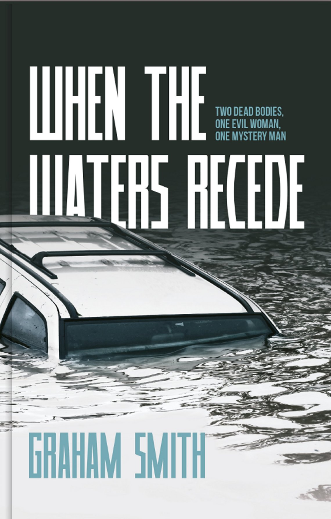 When The Waters Recede - Graham Smith - Book Cover