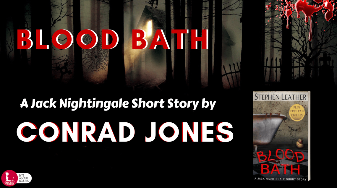 Blood Bath -Conrad Jones - Short Story Image