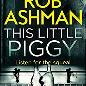 This Little Piggy - Rob Ahsman - Book Cover