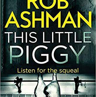 This Little Piggy - Rob Ahsman - Book Cover