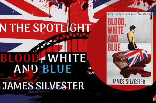 In the Spotlight - Blood, White and Blue - James Silvester - Blog Post Image