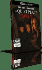 A Quiet Place 2 (2021) [HDR] UHD 2160p ITA/AC3 5.1 ENG/TrueHD 7.1 Subs MKV