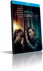 Songbird (2021) MD MP3 Bluray 720p MKV – ITA