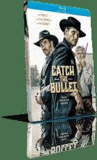 Catch the Bullet (2021) [SUB-ITA] HD 720p ENG/AC3 5.1 Subs MKV