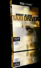 Taxi Driver (1976) [HDR] UHD 2160p ITA/AC3+DTS-HD MA 5.1 ENG/DTS-HD MA 5.1 Subs MKV