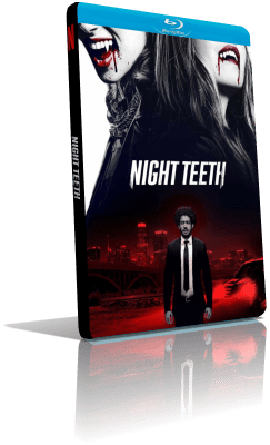 Night Teeth (2021) WEBDL 1080p ITA/EAC3 5.1 (Audio Da WEBDL) ENG/EAC3 5.1 Subs MKV