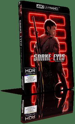 Snake Eyes: G.I. Joe - Le origini (2021) [HDR] UHD 2160p ITA/AC3 5.1 ENG/TrueHD 7.1 Subs MKV