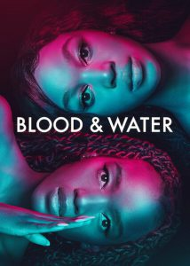 Blood & Water - Stagione 2 - COMPLETA