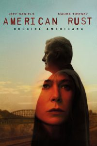 American Rust: Ruggine americana - 1x01/02 - ITA