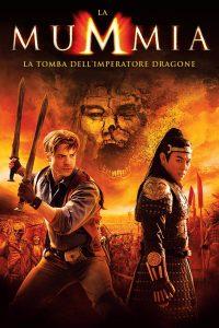 La Mummia 3 – La Tomba dell'Imperatore Dragone [HD] (2008)