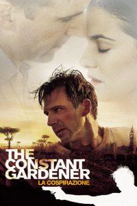 The Constant Gardener – La cospirazione [HD] (2005)