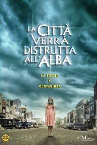 La città verrà distrutta all'alba [HD] (2010)