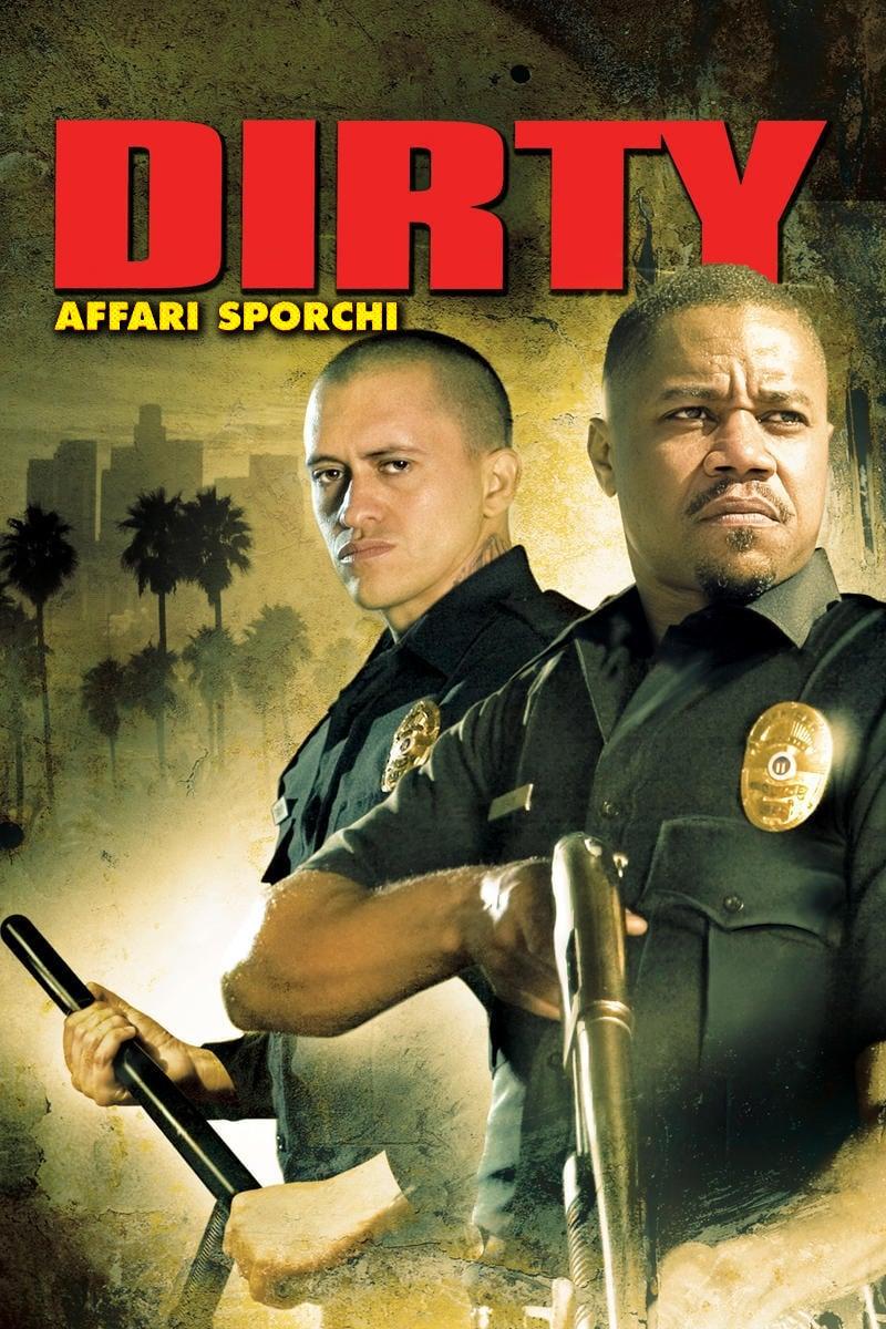 Dirty – Affari sporchi (2005)