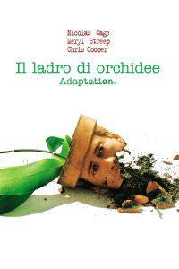 Il ladro di orchidee [HD] (2002)