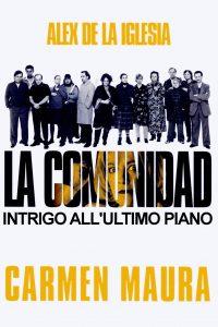La comunidad – Intrigo all'ultimo piano [HD] (2000)