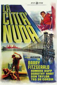 La città nuda [B/N] [HD] (1948)
