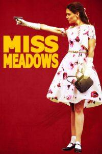 Miss Meadows [Sub-ITA] (2014)