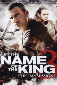In the Name of the King 3 – L'ultima missione [HD] (2014)