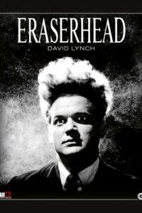 Eraserhead – La mente che cancella [B/N] [Sub-ITA] [HD] (1977)