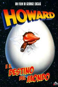 Howard e il destino del mondo [HD] (1986)