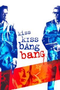 Kiss Kiss Bang Bang [HD] (2005)
