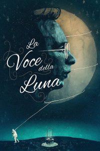 La voce della luna [HD] (1989)