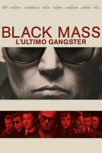 Black Mass – L'ultimo Gangster [HD] (2015)