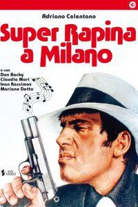 Super-rapina a Milano (1964)