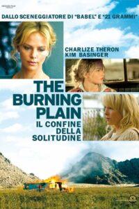 The Burning Plain – Il confine della solitudine [HD] (2008)