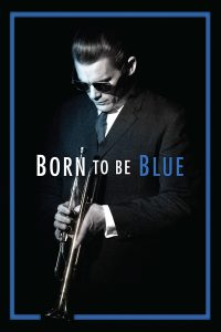 Born to be Blue [HD] (2015)
