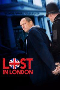 Lost in London [HD] (2017)
