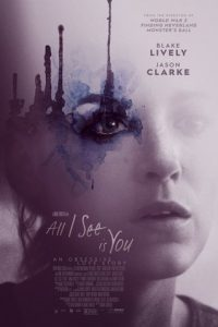 All I See Is You [Sub-ITA] (2018)