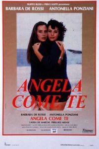 Angela come te (1988)