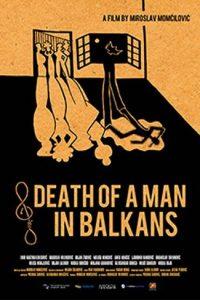 Death of a Man in the Balkans [Sub-ITA] (2012)