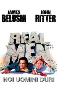 Real Men – Noi uomini duri [HD] (1987)