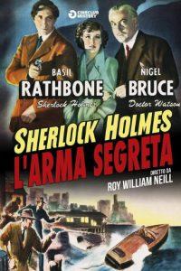 Sherlock Holmes e l'arma segreta [B/N] [HD] (1943)