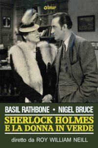 Sherlock Holmes e la donna in verde [B/N] [HD] (1945)