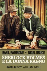 Sherlock Holmes e la donna ragno [B/N] [HD] (1944)