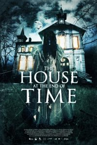 The House at the End of Time [Sub-ITA] (2013)