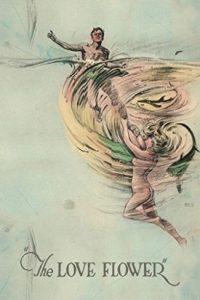 The Love Flower [B/N] (1920)