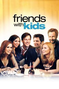 Friends with Kids [HD] (2011)