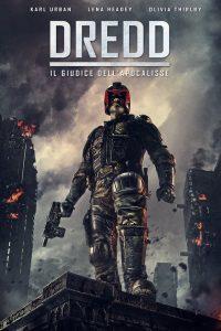 Dredd – Il giudice dell'Apocalisse [HD/3D] (2012)