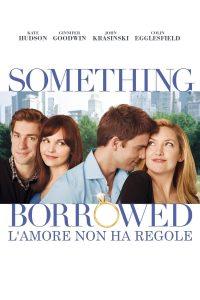Something Borrowed – L'amore non ha regole [HD] (2010)