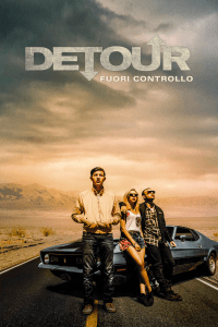 Detour – Fuori controllo [HD] (2016)