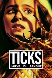 Ticks – Larve di sangue [HD] (1993)