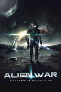 Alien War – L'invasione della Luna [HD] (2013)