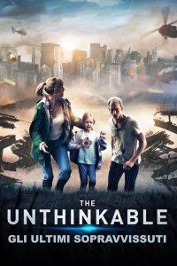 The Unthinkable – Gli ultimi sopravvissuti [HD] (2018)