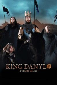 King Danylo – L'onore del Re [HD] (2018)